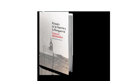 Paisajes de la Guerra y la Postguerra